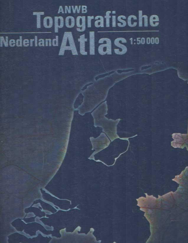 - ANWB topografische atlas Nederland. Schaal 1 : 50.000.