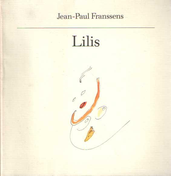 FRANSSENS, JEAN-PAUL - Lilis. Gedichten en tekeningen.