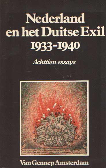 DITTRICH, KATINKA E.A. (RED.) - Nederland en het Duitse Exil 1933-1940. Achttien essays.