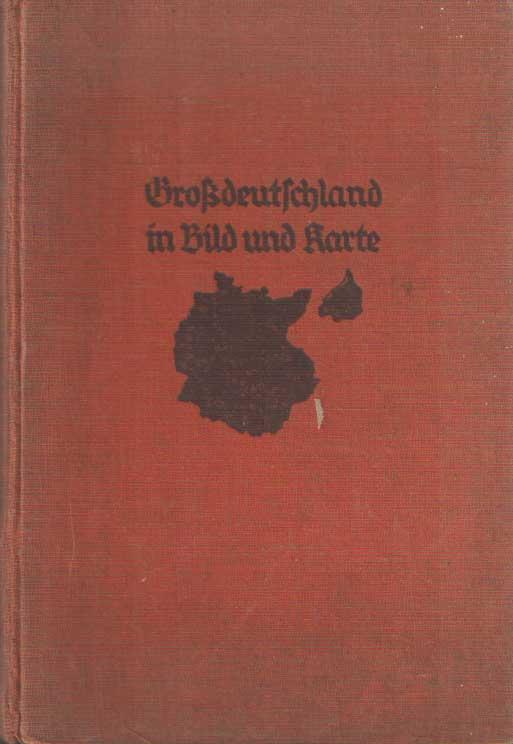 - Grossdeutschland in Bild und Karte.