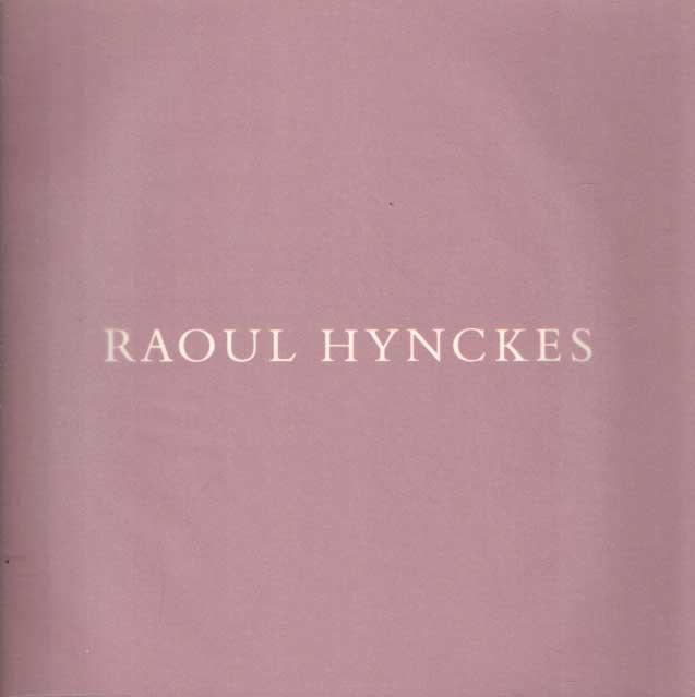 BROOS, KEES - Raoul Hynckes.