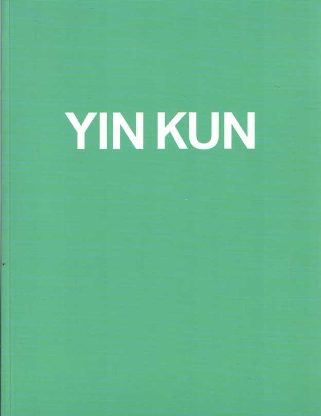 DICKMANN-WIJNAND, MARIKE - Yin Kun. Chinese Hero.