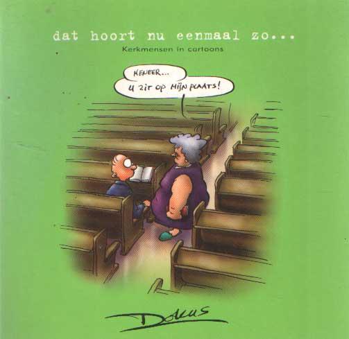 DOLUS - Kerkmensen in cartoons 1 - Dat hoort nu eenmaal zo ....