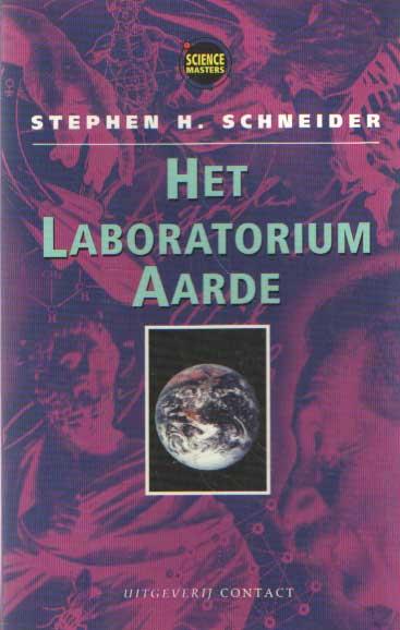 SCHNEIDER, STEPHEN A. - Het laboratorium aarde.