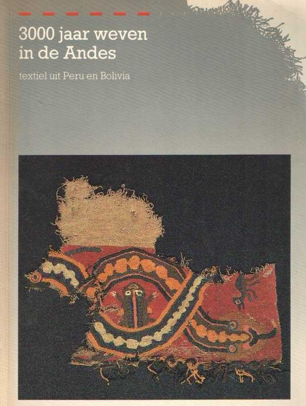BROMMER, B. - 3000 jaar weven in de Andes. Textiel uit Peru en Bolivia.