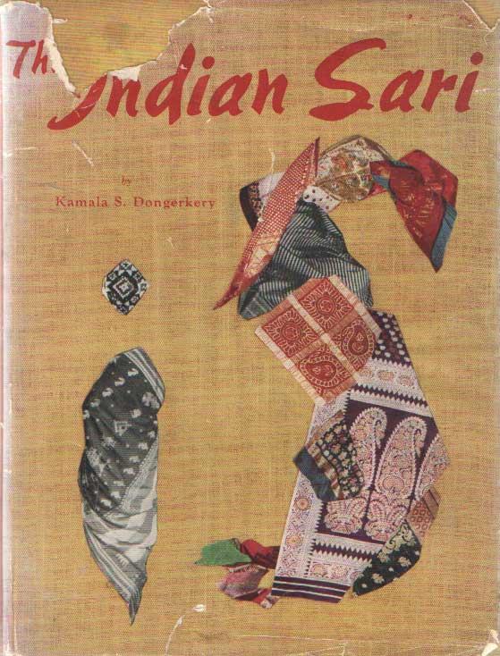DONGERKERY, KAMALA S. - The Indian Sari.