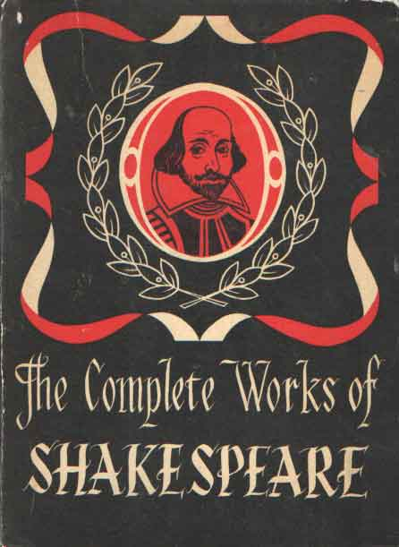 SHAKESPEARE, WILLIAM - Complete works. Comprising his plays and poems. With a preface by Sir Donals Wolfit. Introduction and Glossary by Dr. Bretislav Hodek.