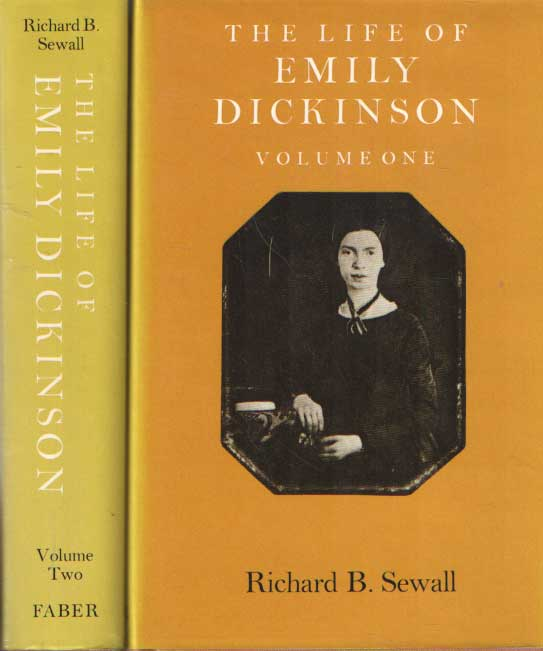 SEWALL, RICHARD B. - The Life Of Emily Dickinson. Volume one & two.