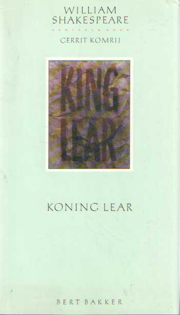 SHAKESPEARE, WILLIAM - Koning Lear.