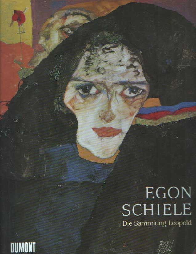 LEOPOLD, RUDOLF - Egon Schiele: Die Sammlung Leopold, Wien.