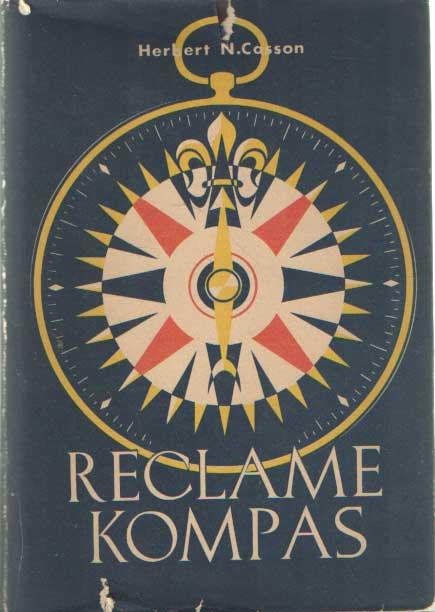 CASSON, HERBERT N. - Reclame kompas voor Nederland bewerkt door M. Wilmink en A.R. Brent.