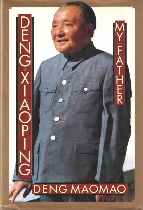 DENG MAOMAO - Deng Xiaoping: My Father.