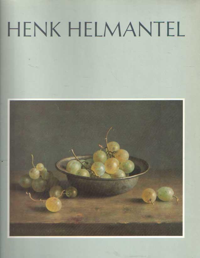 SEVENTER, J.P.L. (RED.) - Henk Helmantel. Met bijdragen van D. Kraaijpoel en W.L. Meijer.