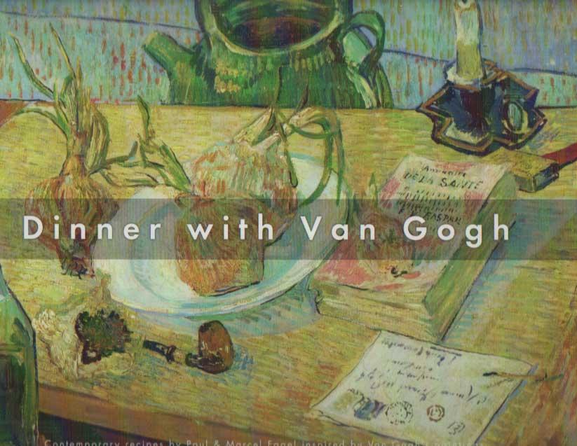 LEEMAN, FRED - Dinner with Van Gogh.