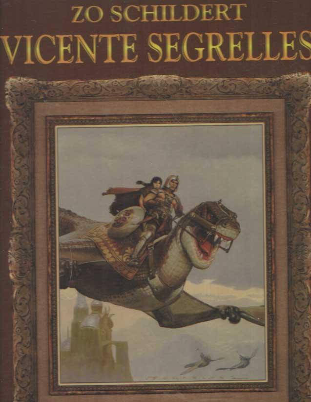 SEGRELLES, VICENTE - Zo schildert Vicente Segrelles.