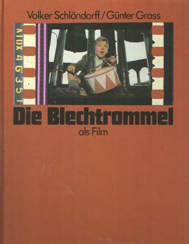 SCHLÖNDORFF, VOLKER & GÜNTER GRASS - Die Blechtrommel als Film.