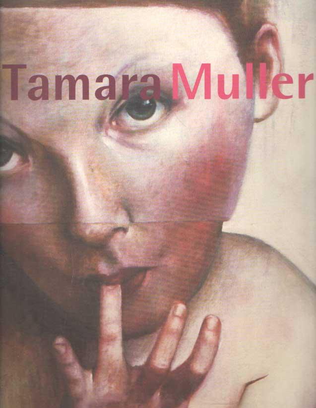 MULLER, TAMARA & METTE GIESKES - Tamara Muller.