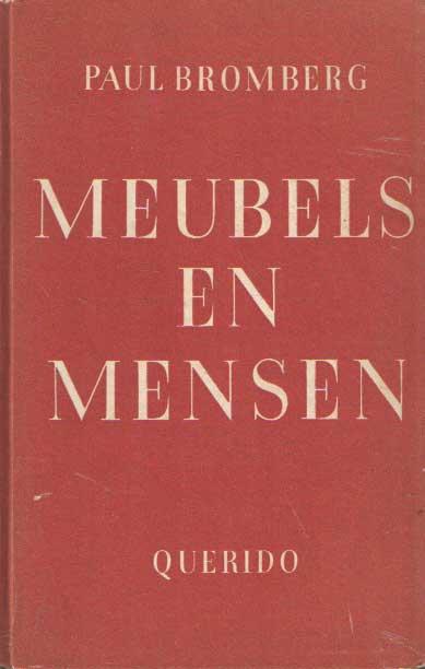 BROMBERG, PAUL - Meubels en mensen.