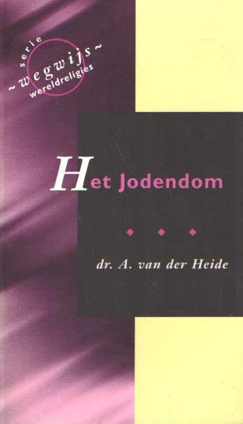 HEIDE, A. VAN DER - Het Jodendom.