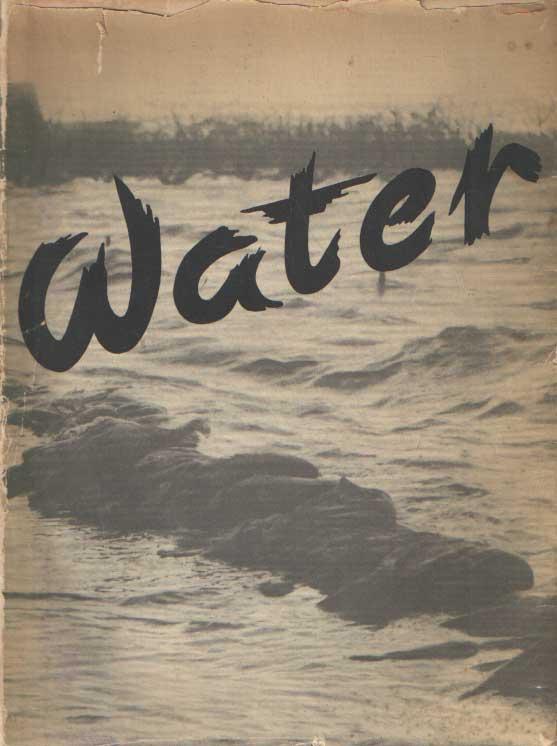 CENTRAAL COMITÉ WATERSNOOD NEDERLAND - Water. Gedenkboek van de ramp, welke Nederland in Februari 1953 trof.