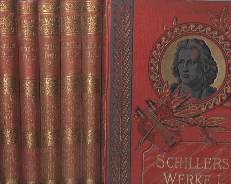 SCHILLER, (FRIEDRICH VON) - Werke. Illustrierte Ausgabe. 6 volumes..