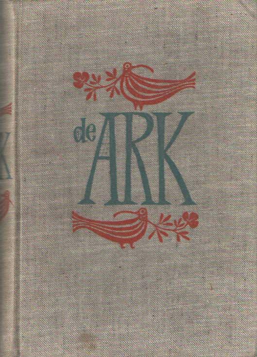 SCHMIDT, ANNIE M.G. (SAMENGESTELD EN INGELEID) - De ark van mensen, dieren en dingen.