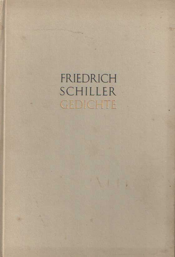 SCHILLER, FRIEDRICH VON - Gedichte. Im Auftrag der Deutschen Schillergesellschaft. Herausgegeben von Bernhard Zeller. Nachwort von Wilhelm Hoffmann.