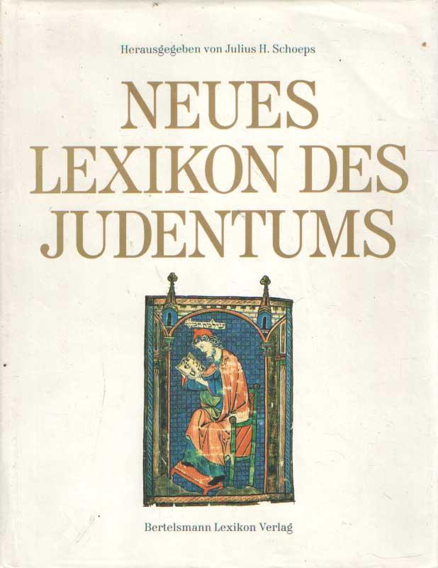 SCHOEPS, JULIUS H. - Neues Lexikon des Judentums.