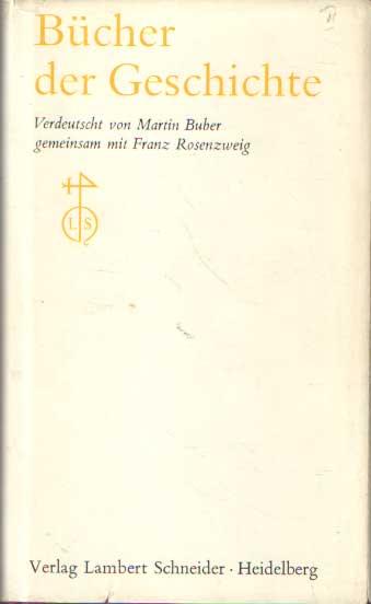 BUBER, MARTIN & FRANZ ROSENZWEIG - Bucher der Geschichte.