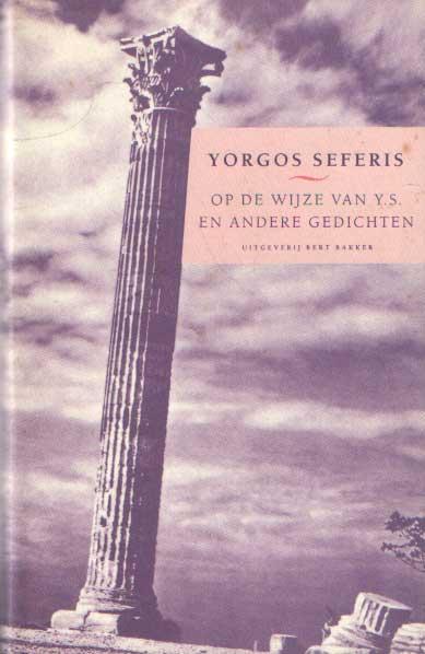 SEFERIS, YORGOS - Op de wijze van Y.S. en andere gedichten. In de vertaling van Hans Warren en Mario Molegraaf.