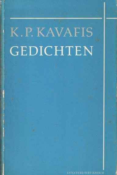 KAVAFIS, K.P. - Gedichten in de vertaling van Hans Warren en Mario Molengraaf.