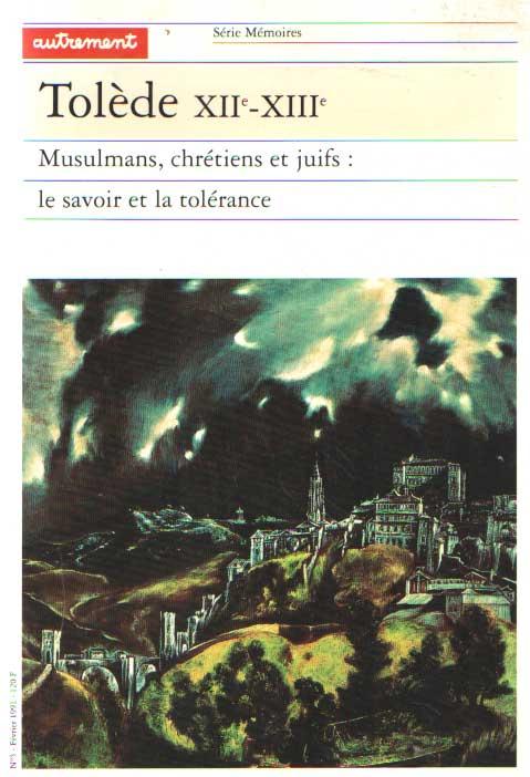 CARDAILLAC, LOUIS - Tolede, XIIe-XIIIe: Musulmans, chretiens et juifs : le savoir et la tolerance.
