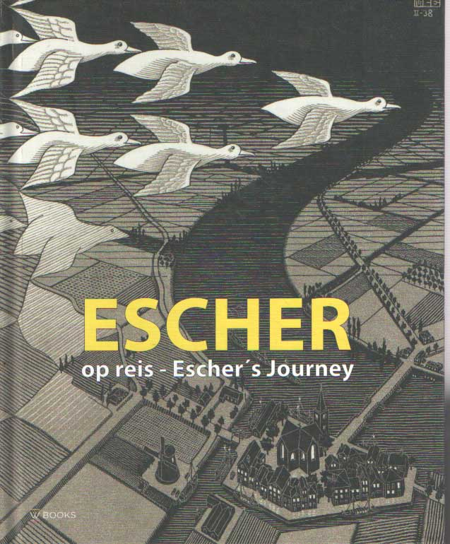 GIUDICEANDREA, FREDERICO - Escher op reis. Eschers Journey.