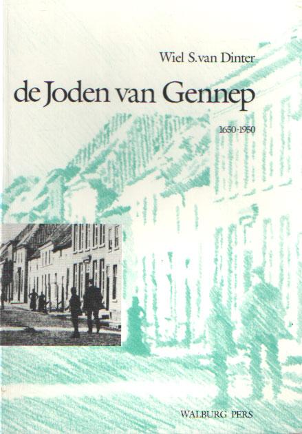 DINTER, WIEL S. VAN - De Joden van Gennep. 1650-1950.