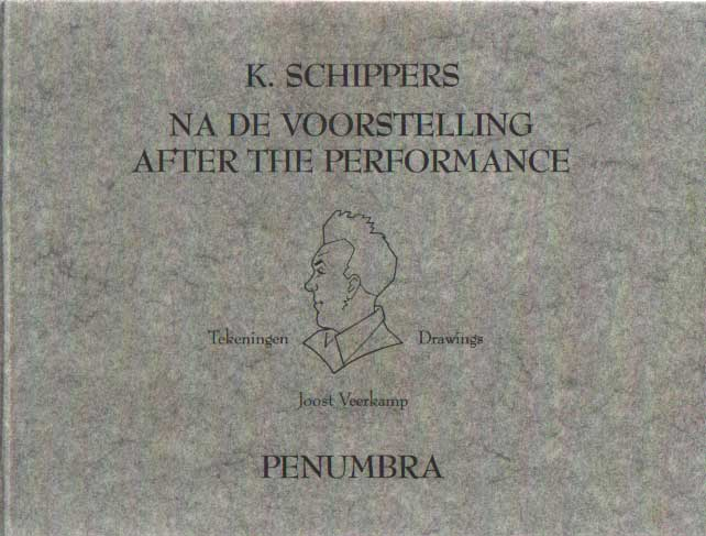 SCHIPPERS, K. - Na de voorstelling / After the performance. .