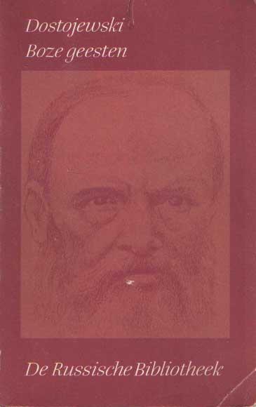 DOSTOJEWSKI, F.M. - Verzamelde werken, VII: Boze geesten.
