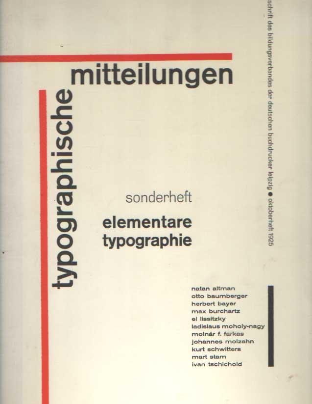 DRESSLER, BRUNO (ED.) - Typographische Mitteilungen. Sonderheft: Elementare Typographie. Oktoberheft 1925.