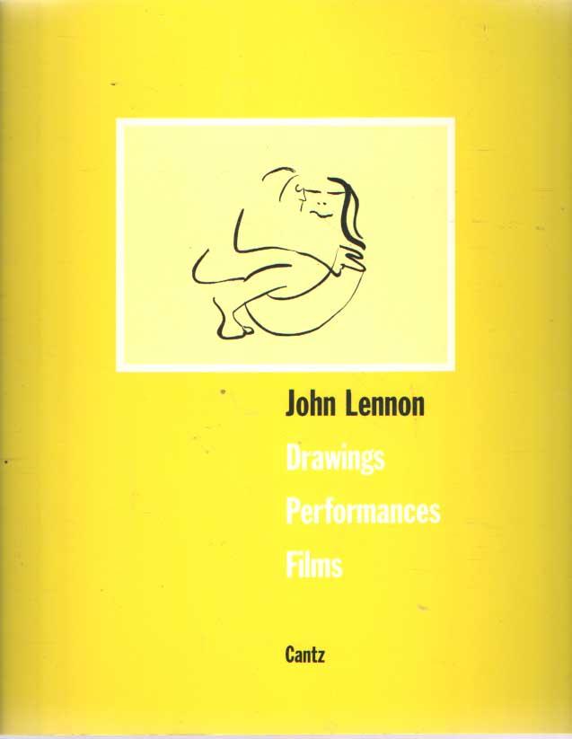 LENNON, JOHN - The Art of John Lennon: Drawings, Performances, Films. Edited by Wulf Herzogenrath and Dorothee Hanssen.