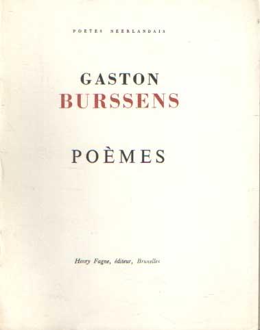 BURSSENS, GASTON - Poèmes. Traduits par Henry Fagne.
