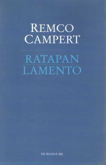 CAMPERT, REMCO - Ratapan Lamento. Vertaling/terjemahan Linde Voute. Keuze/disunting oleh Martin Mooij..
