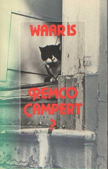 CAMPERT, REMCO - Waar is Remco Campert?.