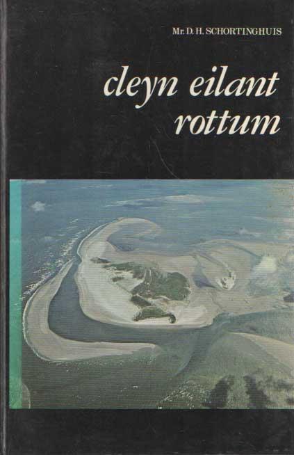 SCHORTINGHUIS, D.H. - Cleyn eilant Rottum.