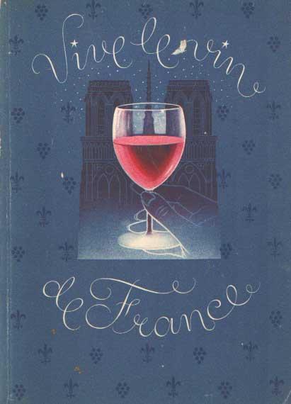 BRUINS VAN STRAATEN, G. - Vive le vin de France.