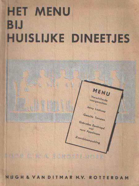 SCHOLTE-HOEK, C.H.A. - Het menu bij huiselijke dineetjes.