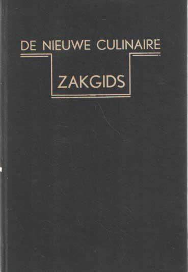 MOETON, P. - De nieuwe culinaire zakgids; voor hoteliers, restaurateurs, koks, kellners, banketbakkers, buffetchefs.