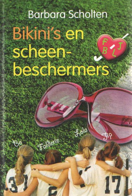 SCHOLTEN, BARBARA - Bikini's en scheenbeschermers.
