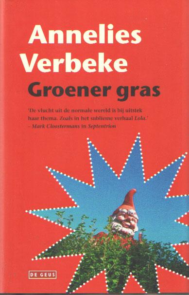 VERBEKE, ANNELIES - Groener gras.