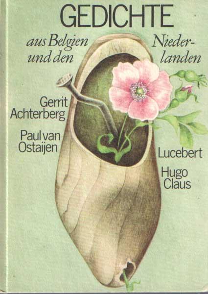 - Gedichte aus Belgien und den Niederlanden. Herausgegeben und mit einem Nachwort von Hans Joachim Schädlich.