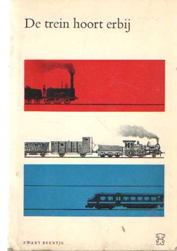 ASSELBERGHS E.A., MARIE-ANNE - De trein hoort erbij. Ter gelegenheid van het 125-jarig bestaan van de Spoorwegen in Nederland.