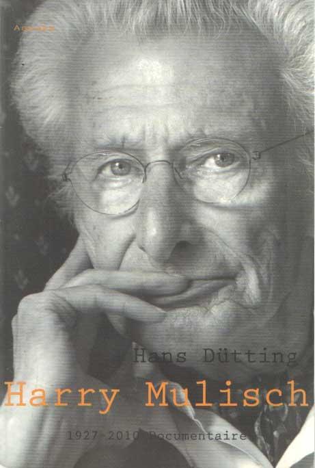 DÜTTING, HANS - Harry Mulisch. 1927-2010 Een documentaire.